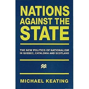 Nations Unies contre l'Etat par Keating & Michael professeur de politique