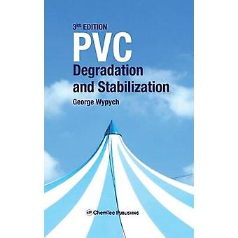 PVC Degradation and Stabilization by Wypych & George