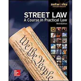 Street Law A Course in Practical Law Student Edition by McGraw Hill