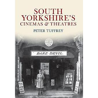 South Yorkshires Cinemas amp Theatres by Peter Tuffrey