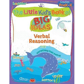 The Little Kids Book of BIG Ideas Verbal Reasoning by Young & Lauren