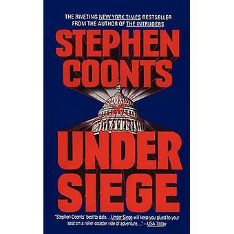 Under Siege by Coonts & Stephen