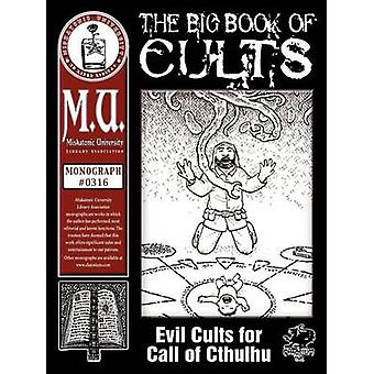 The Big Book of Cults by Counter & B.