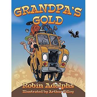 Grandpas Gold by Adolphs & Robin