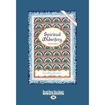 Spiritual Midwifery Ina May Gaskin Large Print 16pt by Gaskin & Ina May