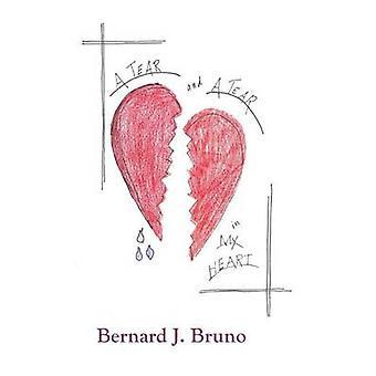 A Tear and a Tear in My Heart by Bruno & Bernard J.