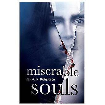 Miserable Souls by Richardson & MarcAnthony