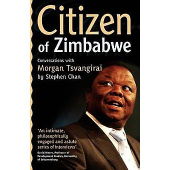 Citizen of Zimbabwe Conversations with by Chan & Stephen