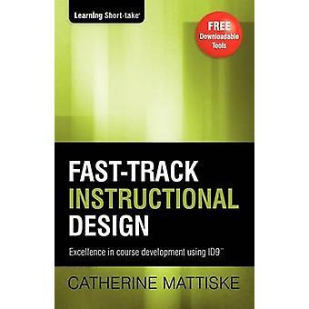 Fasttrack Instructional Design by Mattiske & Catherine