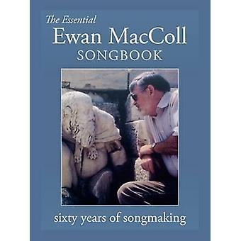 The Essential Ewan MacColl Songbook by Seeger & Peggy