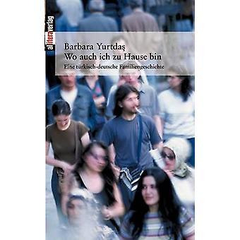 Wo auch ich zu Hause bin by Yurtdas & Barbara