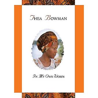 Thea Bowman In My Own Words by Nutt & Maurice