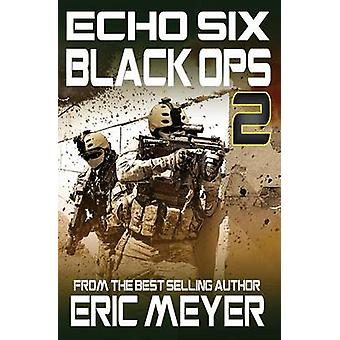 Echo Six Black Ops 2 by Meyer & Eric