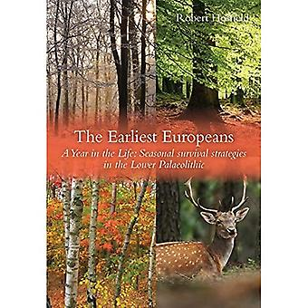 Les Premiers Européens - une année dans la vie: Stratégies de survie dans le Paléolithique inférieur (Oxbow Insights in Archaeology)