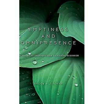 Emptiness and Omnipresence - An Essential Introduction to Tiantai Budd