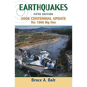Earthquake Centennial Edition (5th Revised edition) by Bruce A. Bolt