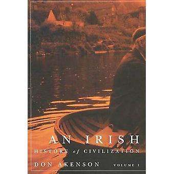 Een Ierse geschiedenis van de beschaving - v. 1 door Donald Harman Akenson - 978