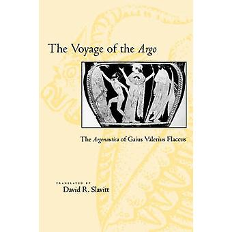 The Voyage of the <I>Argo</I> - The <I>Argonautica</I> of Gaius Valeri