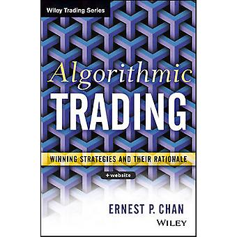 Algorithmic Trading - Winning Strategies and Their Rationale by Ernie