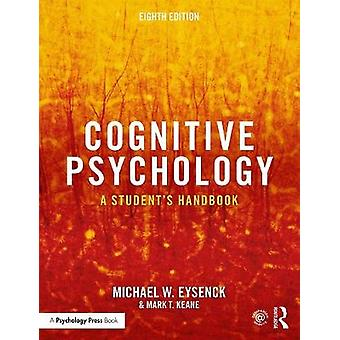 Cognitive Psychology - A Student's Handbook by Michael W. Eysenck - 97