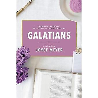 Galatians - A Biblical Study by Joyce Meyer - 9781546026082 Book