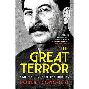 The Great Terror - Stalin's Purge of the Thirties by Robert Conquest -