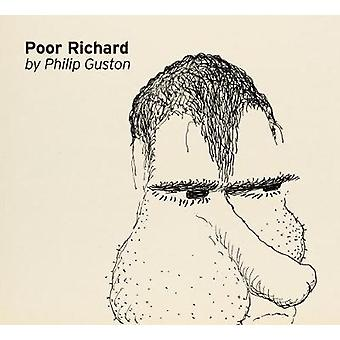 Philip Guston - Poor Richard by Philip Guston - 9781942884576 Book