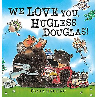 We Love You - Hugless Douglas! by David Melling - 9781444948899 Book