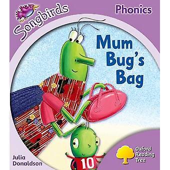 Oxford Reading Tree Songbirds Phonics - Level 1+ - Mum Bug's Bag by Jul