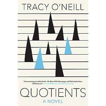 Quotients by Tracy ONeill