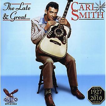 Carl Smith - Importación tardía y grande de Carl Smith [CD] EE.UU.