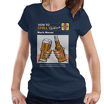Haynes Hvordan Slappe Av I En Pub Kvinner&Apos;s T-skjorte