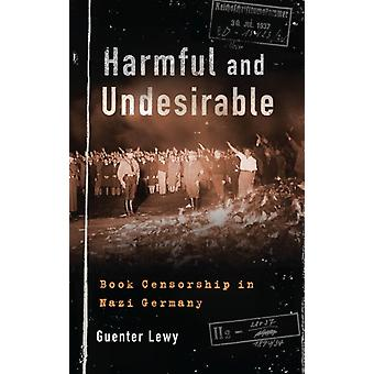Harmful and Undesirable by Lewy & Guenter Professor Emeritus of Political Science & Professor Emeritus of Political Science & University of MassachusettsAmherst