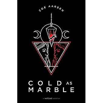 Cold as Marble (Light as a Feather)