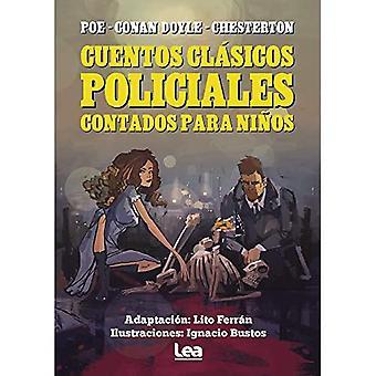 CUENTOS CLASICOS POLICIALES CONTADOS PARA NINOS