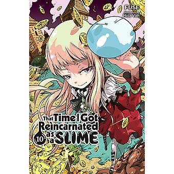 That Time I Got Reincarnated as a Slime Vol. 10 light novel by Fuse