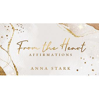 From the Heart by Anna Stark