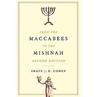 Maccabees to the Mishnah - Toinen painos Shaye J. D. Coh