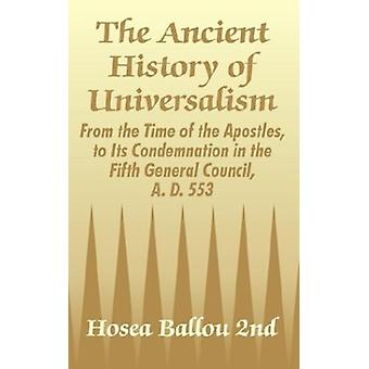 The Ancient History of Universalism - From the Time of the Apostles -
