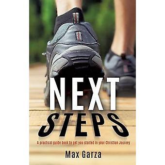 Next Steps by Max Garza - 9781498448895 Book