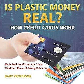 Is Plastic Money Real? How Credit Cards Work - Math Book Nonfiction 9