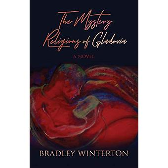 The Mystery Religions of Gladovia by Bradley Winterton - 978178869178