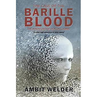 The Case of the Barille Blood door Ambit Welder