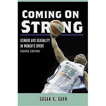 Coming On Strong by Susan K. Cahn