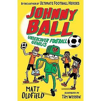Johnny Ball Undercover Football Genius