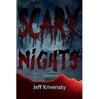 Scary nights by Jeff Krivensky