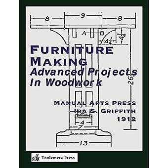 Furniture Making: Advanced Projects In Woodwork