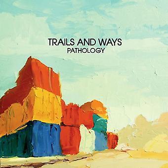 Trails & Ways - Pathology [CD] USA import