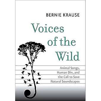 Voci di Wild - canzoni animali - Din umano - e la chiamata a salvare N