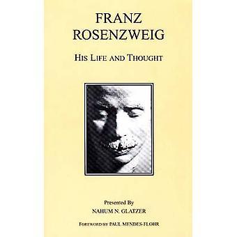 Franz Rosenzweig - sua vida e pensamento (3ª edição revisada) por Nahum